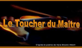 Le Toucher du Maître