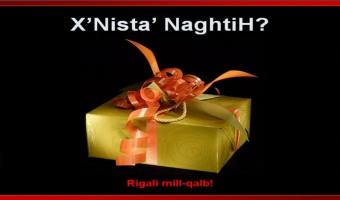 X'Nista' NaghtiH?