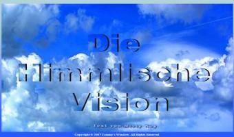 Die Himmlische Vision