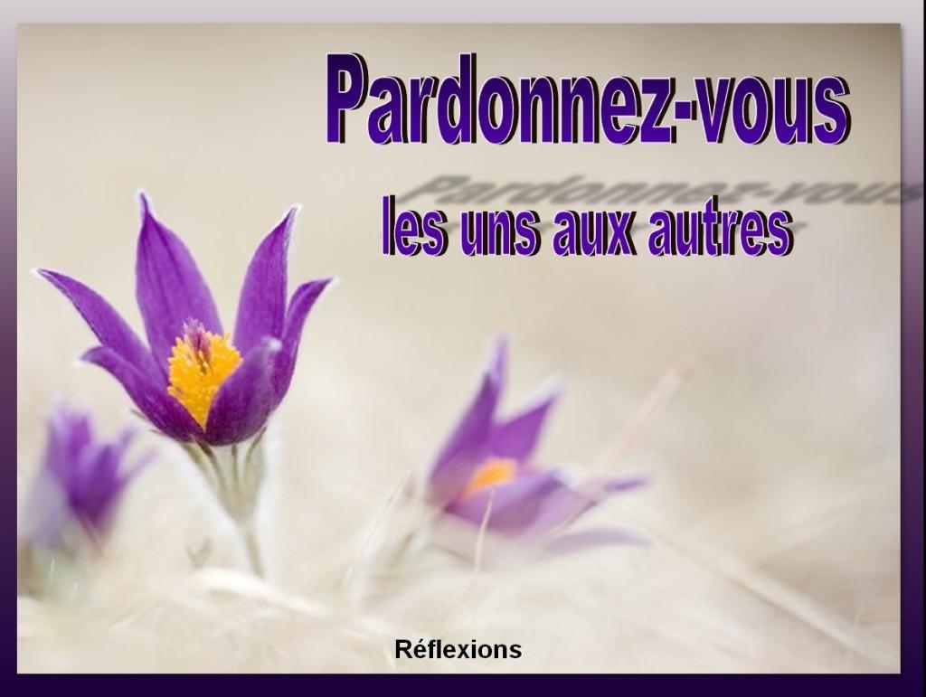 Pardonnez-vous les uns aux autres [French: Forgive One Another]