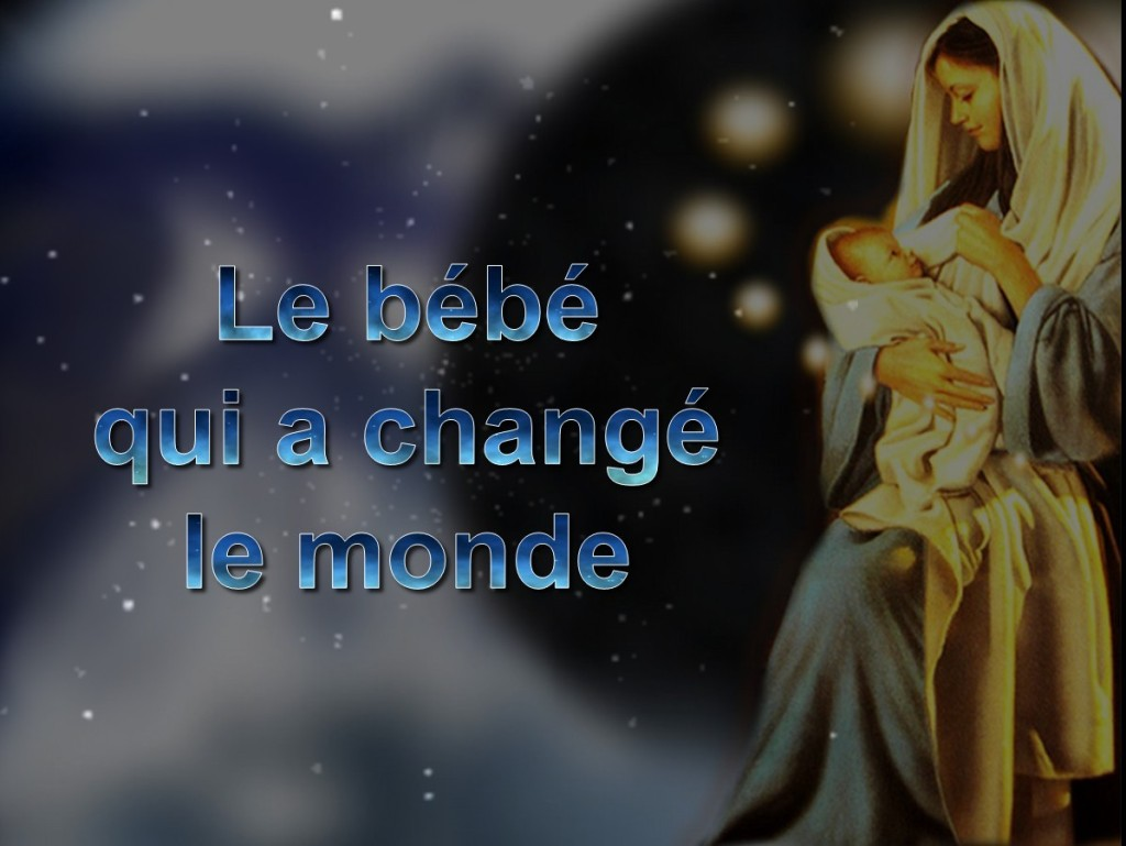 Le bébé qui a changé le monde [French: The Baby Who Changed the World]