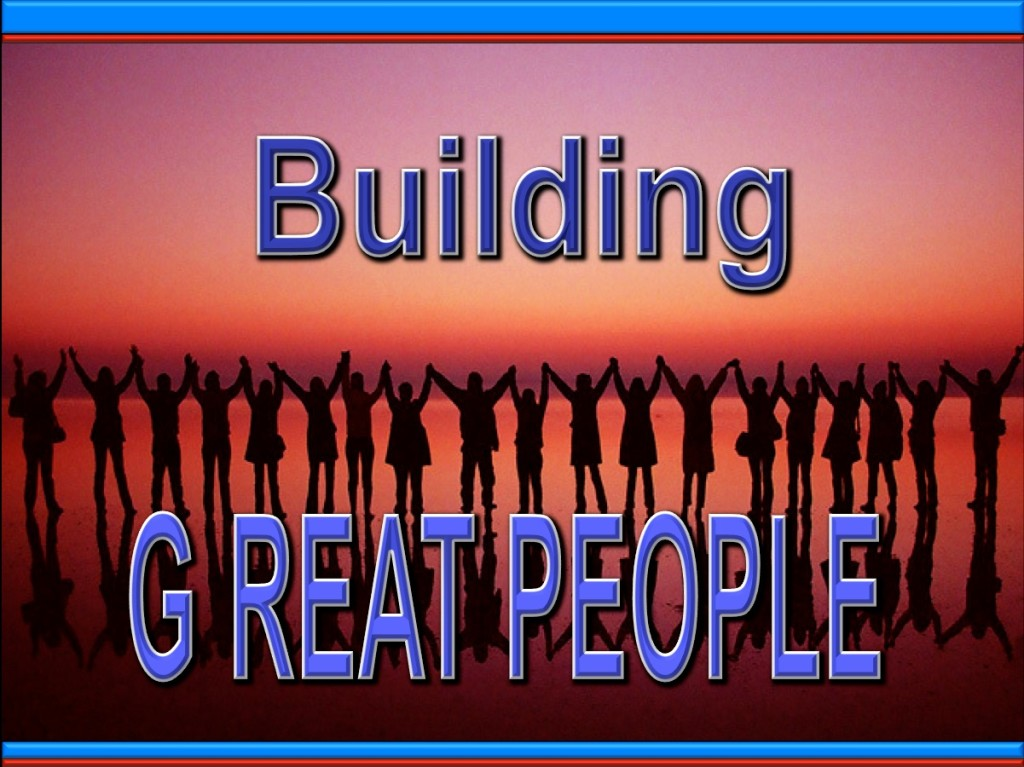 Building Great People