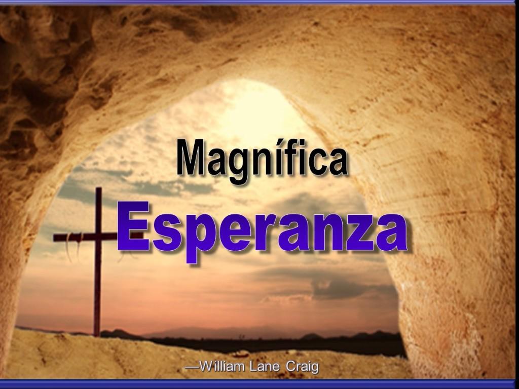 Magnífica Esperanza [Wonderful Hope]