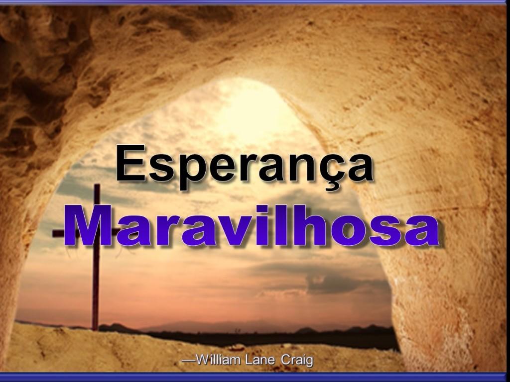 Esperança Maravilhosa [Portuguese: Wonderful Hope]