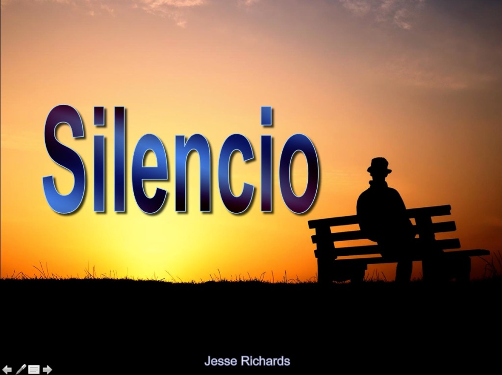 Silencio [Silence]