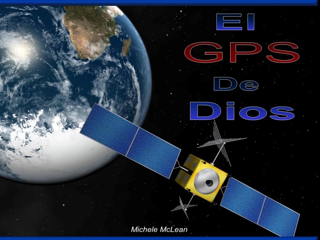 El GPS de Dios [God's GPS]