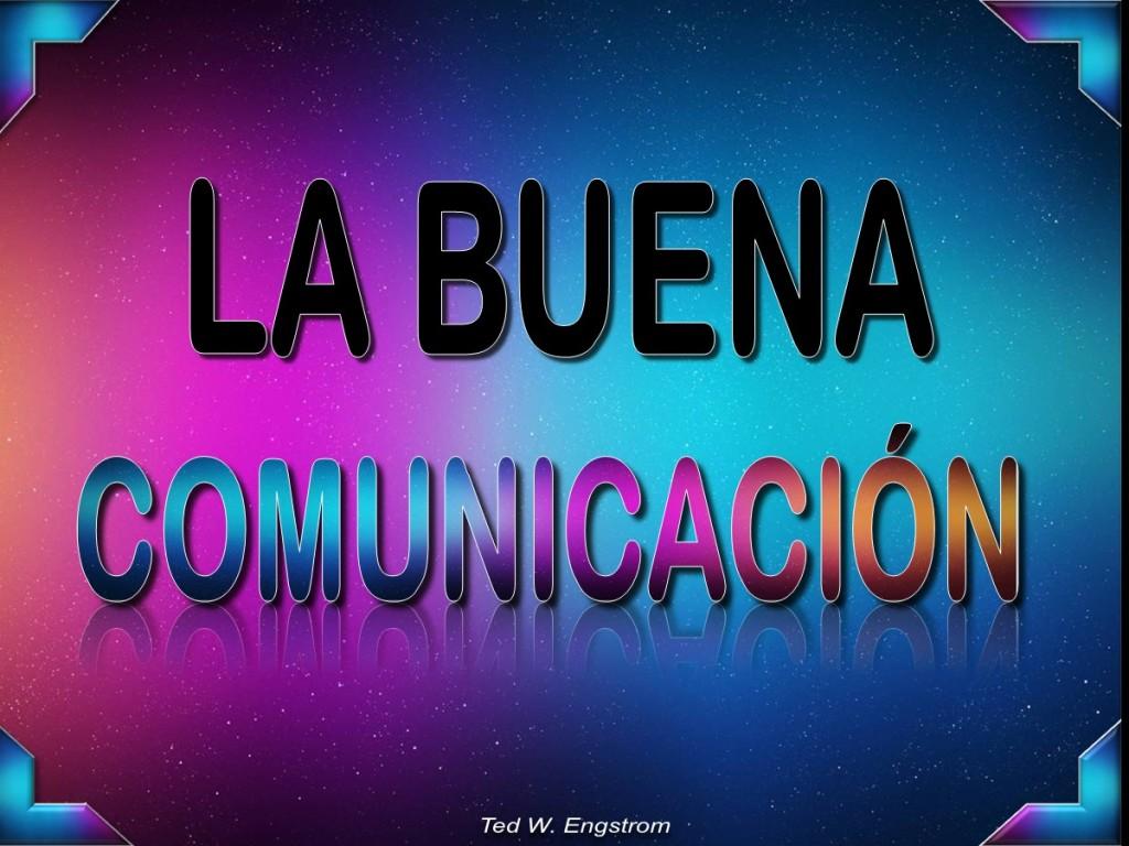 La buena comunicación [Real Communication]