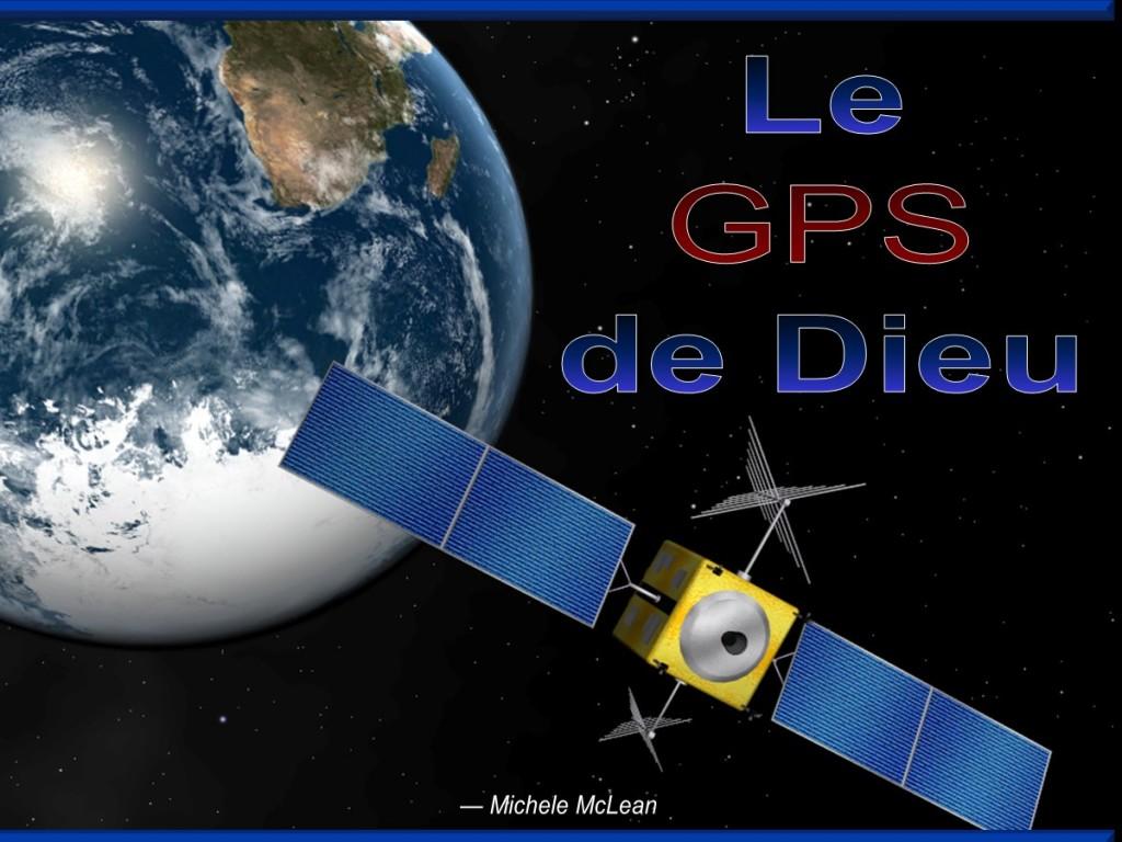 Le GPS de Dieu [God's GPS]