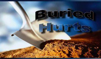 Buried Hurts
