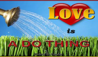 Love is a Do Thing