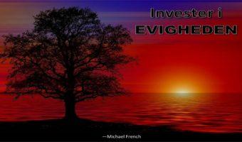 Invester I  EVIGHEDEN