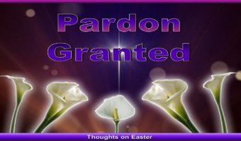 Pardon Granted