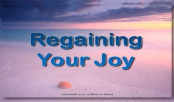 Regaining Your Joy
