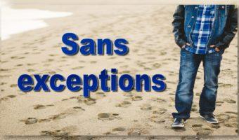 Sans  exceptions