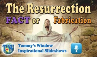 The Resurrection: Fact or Fabrication?
