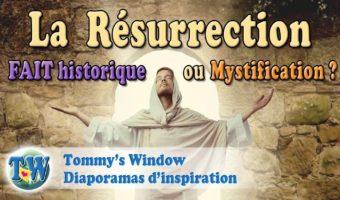 La Résurrection Fait historique ou Mystification ?