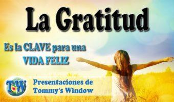 La gratitud es la clave para una vida feliz