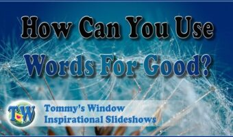 How Can You Use Words for Good?