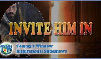 Invite Him In