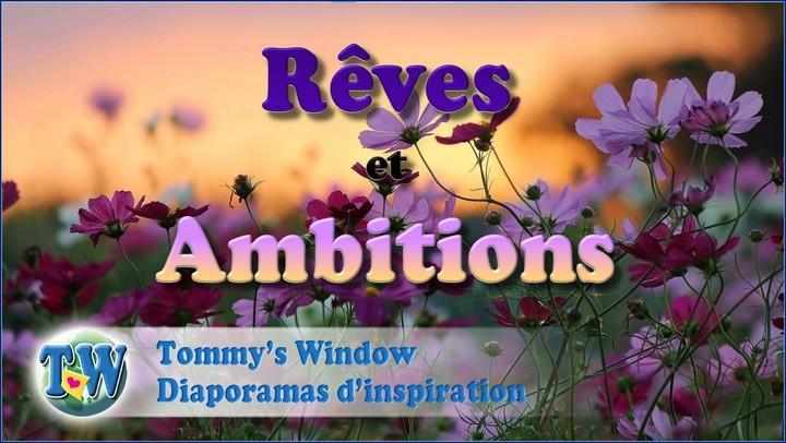 Rêves et ambitions